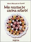 Mis recetas de cocina sefardí (PEQUEÑA MARMITA)
