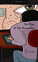 The Way of The Retoucher
