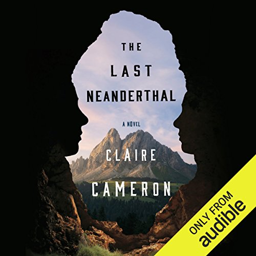 The Last Neanderthal audiobook cover art