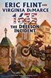 1635: The Dreeson Incident (The Ring of Fire) by Flint, Eric, DeMarce, Virginia (August 31, 2010) Mass Market Paperback