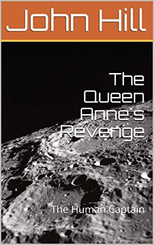 The Queen Anne's Revenge : The Human Captain