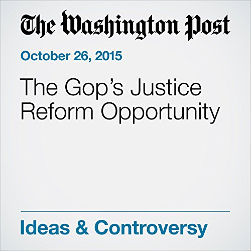The Gop's Justice Reform Opportunity audiobook cover art