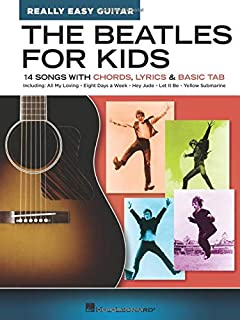 The Beatles for Kids - Really Easy Guitar Series: 14 Songs with Chords, Lyrics & Basic Tab