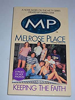 Melrose Place: Keeping the Faith (Melrose Place Series) 006106789X Book Cover