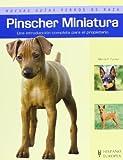 Pinscher Miniatura (Nuevas guías perros de raza)