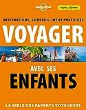 Voyager avec ses enfants - 2ed - Lonely Planet - 05/09/2013