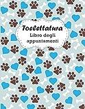 Toelettatura Libro Degli Appuntamenti: colonna appuntamento oraria per toelettatori | 21,59 x 27,94 cm | 120 pagine