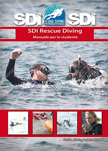 SDI Rescue Diving: Manuale per lo studente (Italian Edition)
