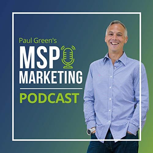 Paul Green's MSP Marketing Podcast cover art