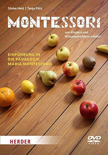 Montessori - Einführung in die Pädagogik Maria Montessoris