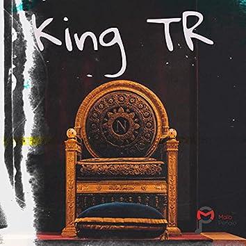 King TR