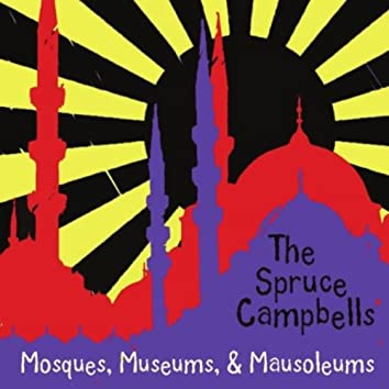Mosques, Museums, and Mausoleums