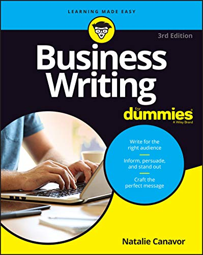 Compare Textbook Prices for Business Writing For Dummies 3 Edition ISBN 9781119696698 by Canavor, Natalie