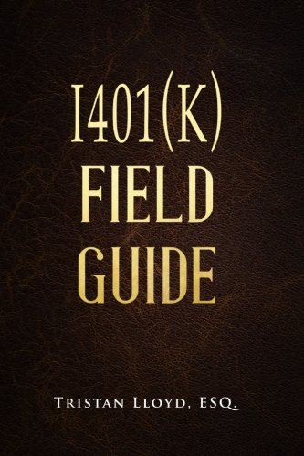 The I401 K Field Guide