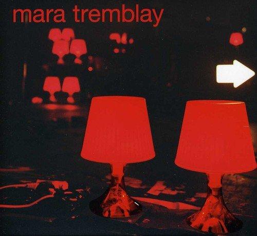 Mara Tremblay [Import]