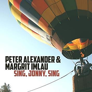 Sing, Jonny, sing