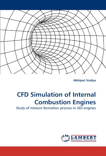 CFD Simulation of Internal Combustion Engines: Study of mixture formation process in GDI engines