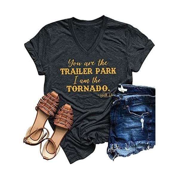 You are The Trailer Park I Am The Tornado Beth Dutton TV Show T Shirts Women's...