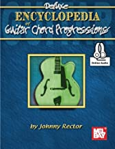 Deluxe Encyclopedia of Guitar Chord Progressions