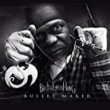 Bullet Maker (Explicit, EP) by Brotha Lynch Hung