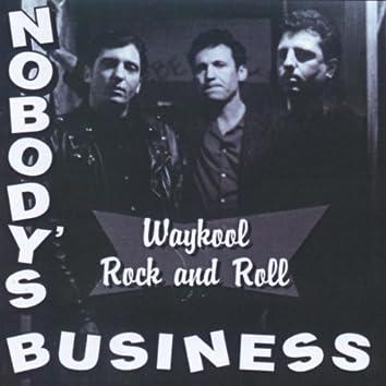 Waykool Rock and Roll