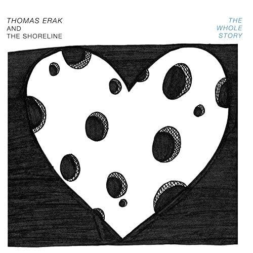 Thomas Erak and The Shoreline