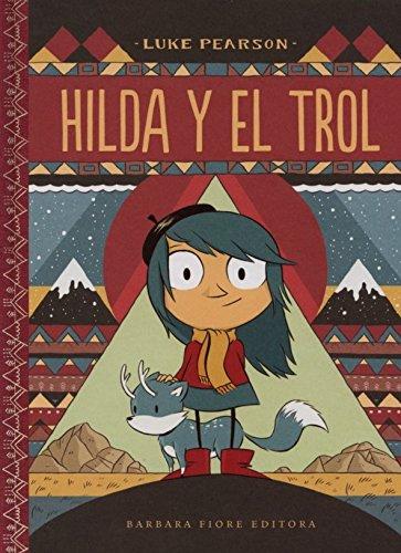 Hilda y el trol (Hilda - Cuentos)