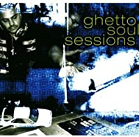 Ghetto Soul Sessions