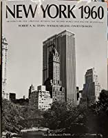 New York 1960: Architecture and Urbanism Between the Second World War and the Bicentennial