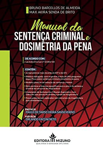 Manual Da Sentença Criminal E Dosimetria Da Pena
