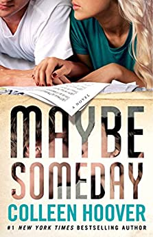 Maybe Someday by [Colleen Hoover]