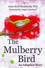 The Mulberry Bird: An Adoption Story