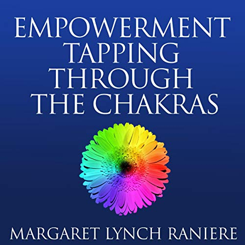 Empowerment Tapping Through the Chakras cover art