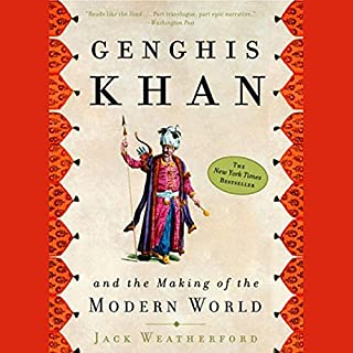 Genghis Khan and the Making of the Modern World cover art