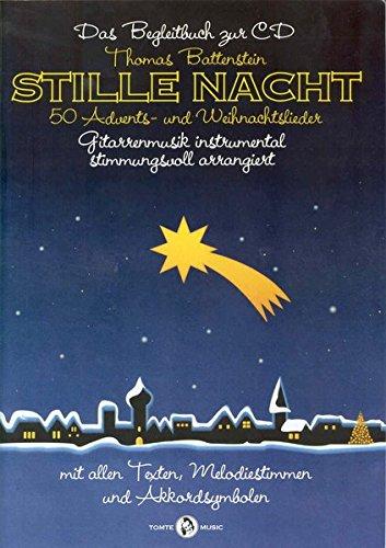 Stille Nacht - 50 Advents- und Weihnachtslieder: Songbook, CD für Gitarre, Gesang