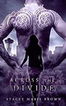 Across The Divide (Collector Series Book 3) by [Stacey Marie Brown]