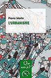 L'urbanisme: « Que sais-je ? » n° 187