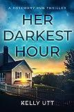 Her Darkest Hour (Rosemary Run Book 4)