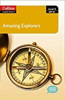 Amazing Explorers: Level 3 CEF B1 (Collins English Readers)