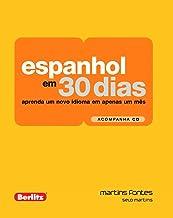 Espanhol em 30 Dias: Aprenda um Novo Idioma em Apenas um Mês