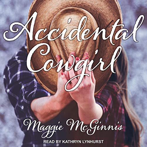Accidental Cowgirl audiobook cover art