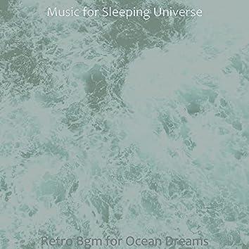 Retro Bgm for Ocean Dreams