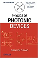 Physics of Photonic Devices by Shun Lien Chuang(2009-01-20)