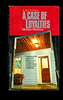 A Case of Loyalties 0345339657 Book Cover