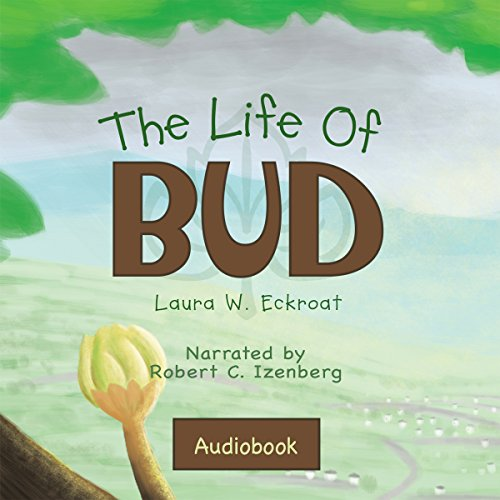 The Life of Bud audiobook cover art