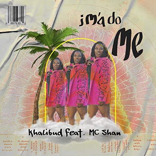 Khalibud feat. Mc Shan