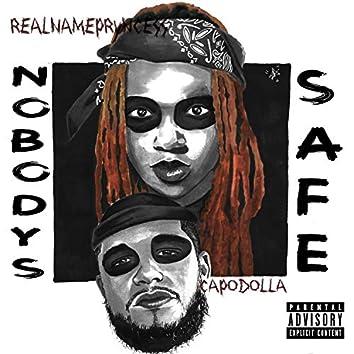 Nobodys Safe (feat. Capo Dolla)