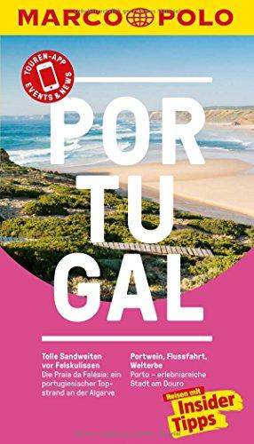 MARCO POLO Reiseführer Portugal: Reisen mit Insider-Tipps. Inkl. kostenloser Touren-App und Events&News