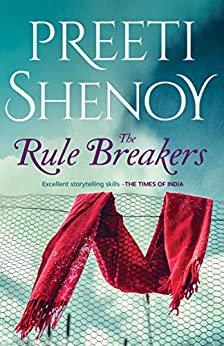 The Rule Breakers by [Preeti Shenoy]
