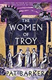 The Women of Troy: The new novel from the author of the bestselling The Silence of the Girls (English Edition)
